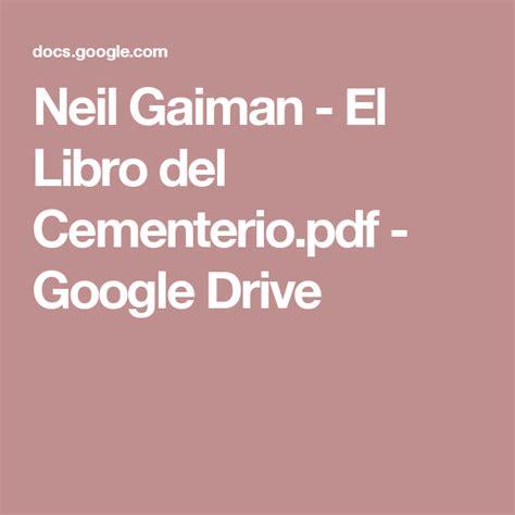 el libro del cementerio 841624023x neil gaiman el libro del cementerio pdf google drive