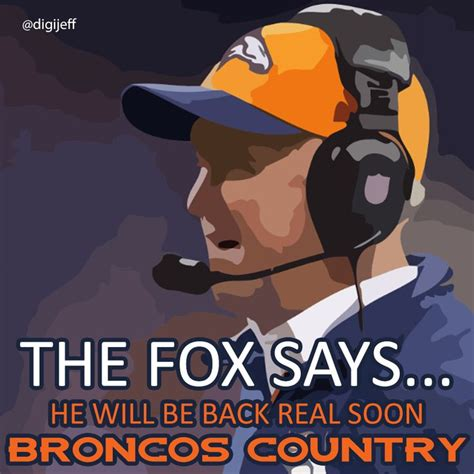 Go Broncos Meme - love you john fox prayers are with you go broncos