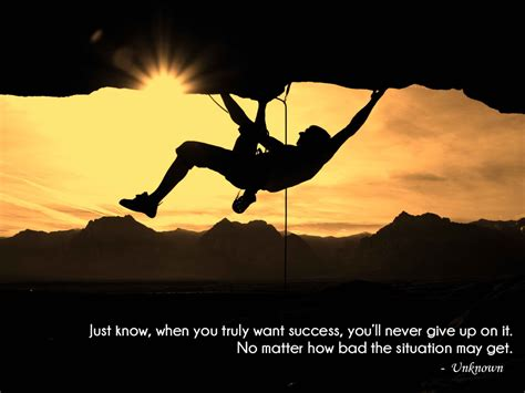 imagenes never give up just know when you truly want success you ll never give