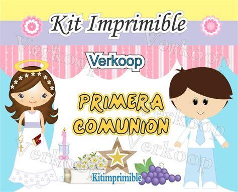 kit imprimible y modificable 100 mi 1 comunion doble reg kit imprimible primera comunion ni 241 a y ni 241 o souvenirs