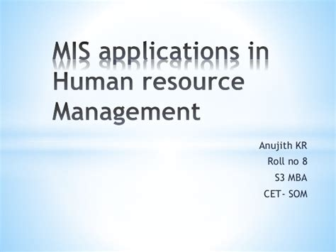 Mba Hrm Tu by Applications Of Mis In Hrm