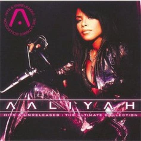 aaliyah mp songs hits unreleased the ultimate collection aaliyah mp3