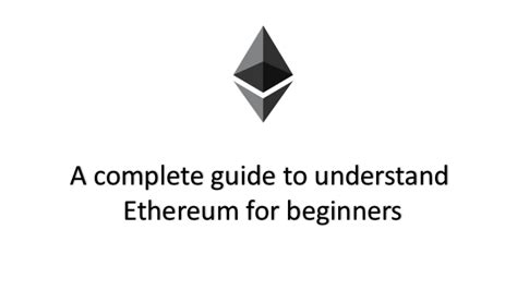 ethereum an essential beginner s guide to ethereum investing mining and smart contracts books a complete guide to understand ethereum for beginners