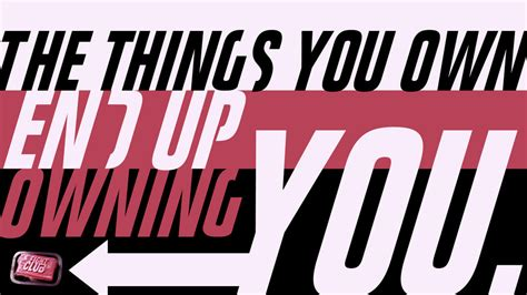 Things You Own motivational quotes pics fight club