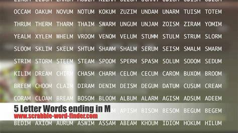 five letter words 2 5 letter words ending in m 1229