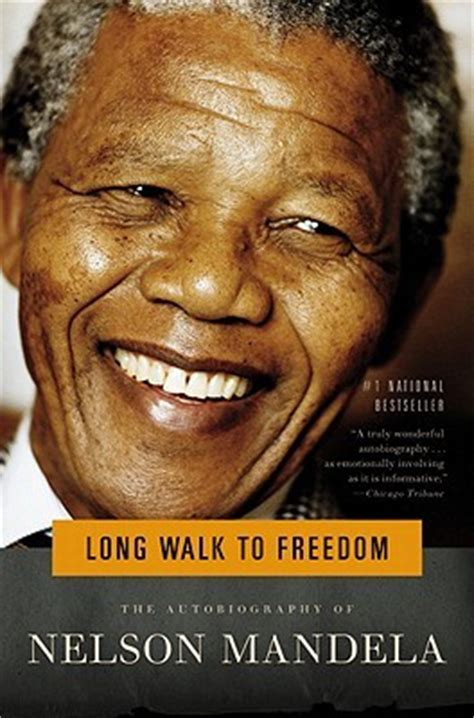 i need the biography of nelson mandela long walk to freedom by nelson mandela reviews