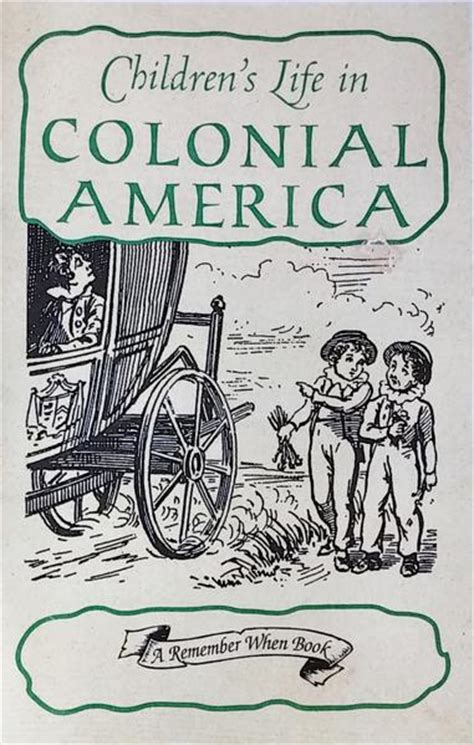 themes of children s literature in colonial america children s life in colonial america plimoth plantation