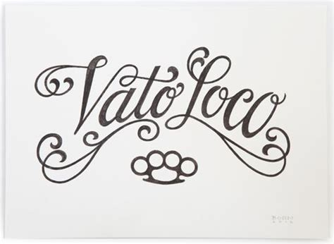 vato loco tattoos vato loco logo chola y cholo s it s a style not