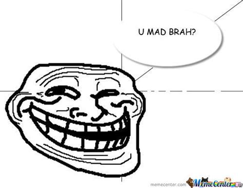 U Mad Brah Meme - all time top memes page 50