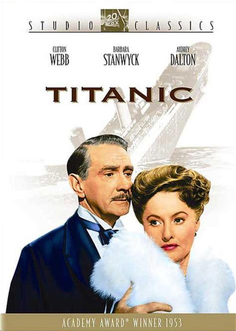 Titanic 1953 Film Der Untergang Der Titanic Film