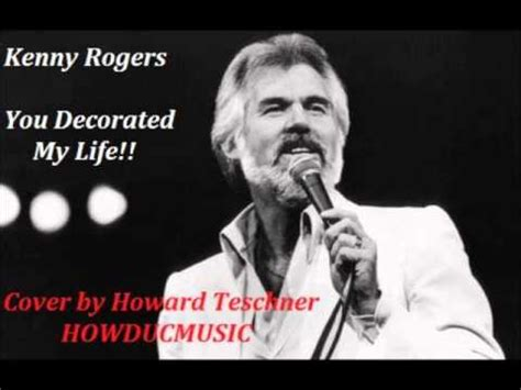 kenny rogers you decorated cover by howard