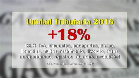 precio de la unidad tributaria 2016 venezuela notilogiacom aumento de la unidad tributaria 2016 gaceta oficial 40846