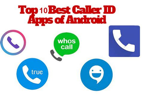top 10 free apps for android andy tips top 10 best free caller id apps for android andy tips