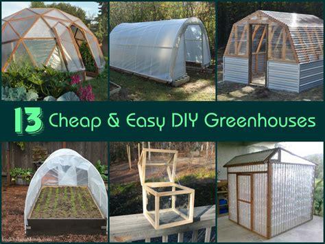 13 Cheap & Easy DIY Greenhouses