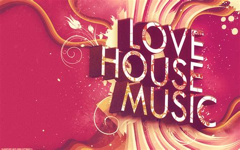 i love house music wallpaper i love house music wallpaper by 88pixels on deviantart