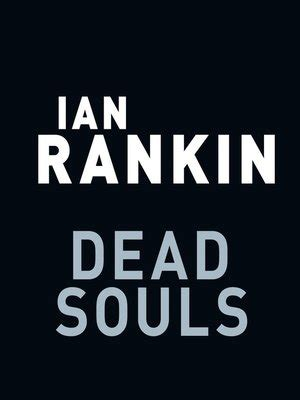 dead souls a rebus 0752883623 dead souls by ian rankin 183 overdrive rakuten overdrive ebooks audiobooks and videos for