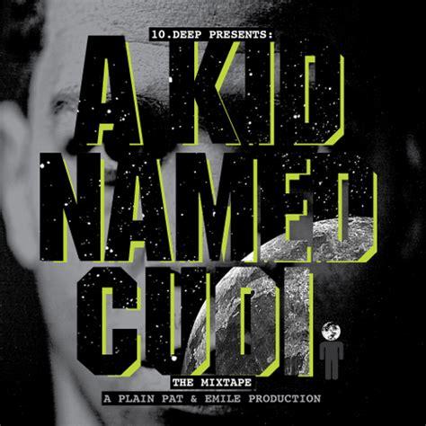 Kid Cudi A Kid Named Cudi Download   kid cudi a kid named cudi hosted by plain pat emile
