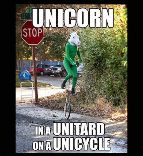 Unicycle Meme - unicorn man on a unicycle journey