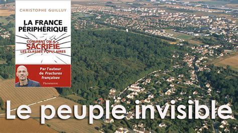 libro la france priphrique la france p 233 riph 233 rique les invisibles sous le projecteur d 233 cryptage actualit 233 libert 233