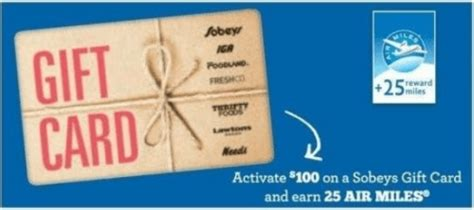 Buying Gift Cards To Earn Miles - sobeys ontario get 25 air miles when you buy load 100 sobeys gift card canadian