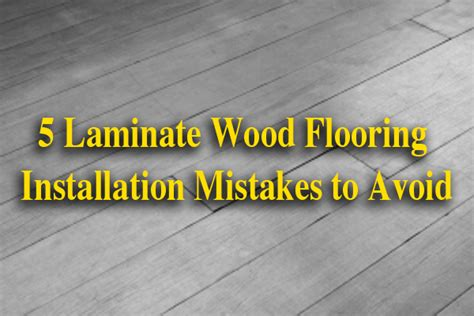 Carpet For Basements by 5 Laminate Wood Flooring Installation Mistakes To Avoid