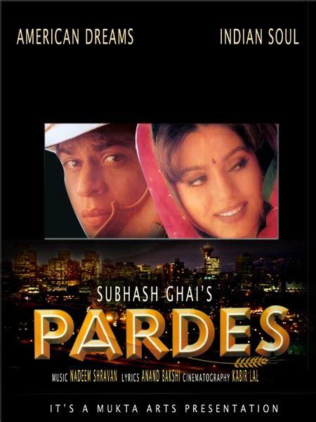 film india terbaik versi imdb pardes 1997 keisengan seorang robandit