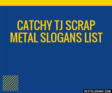 catchy tj scrap metal slogans list taglines phrases names