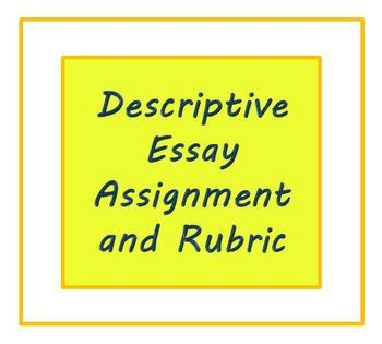 Esl School Essay Writers by Descriptive Essay Assignment And Rubric For Esl Writers Or