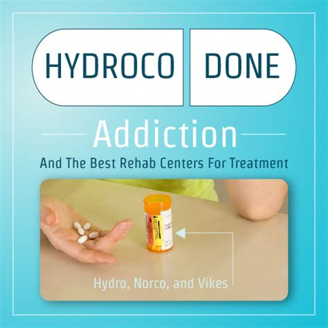 Top Detox Programs by Hydrocodone Addiction And The Best Rehab Centers For Treatment