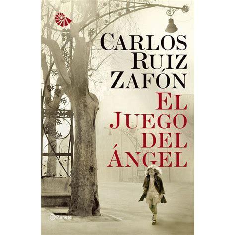 gratis libro de texto el juego del angel the angels game para descargar ahora el juego del 225 ngel tapa blanda 183 libros 183 el corte ingl 233 s