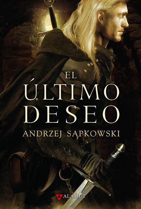 rese 209 a el 218 ltimo deseo andrzej sapkowski dragonesymazmorras