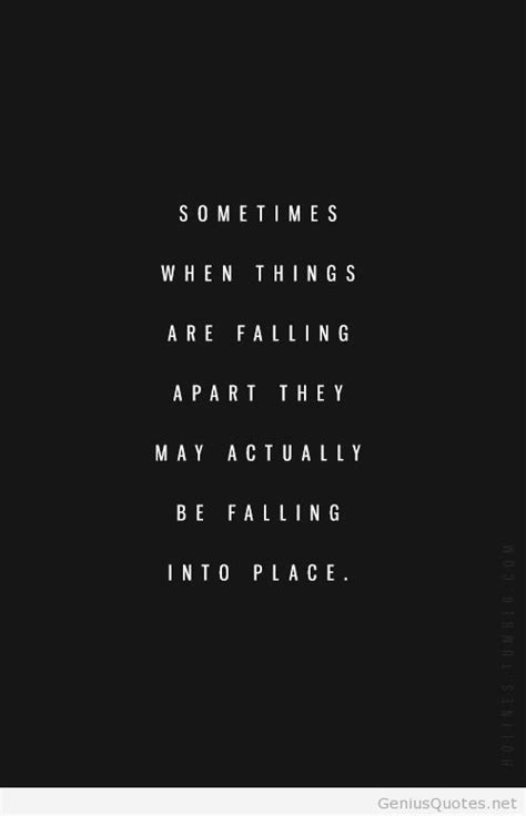 Falling apart into place quote new