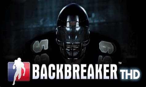 backbreaker apk backbreaker 3d android apk backbreaker 3d free for tablet and phone