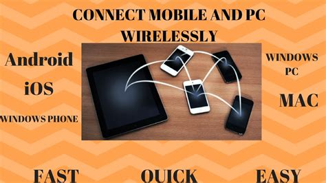 mobile pc connect how to connect a mobile with a pc wirelessly