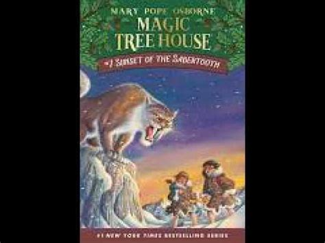 magic tree house 7 sunset of the sabertooth magic tree house book 7 children s audiobook youtube