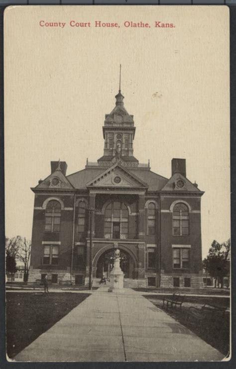 Johnson County Court Records Olathe Ks Courthouse Olathe Kansas Kansas Memory Kansas Historical Society