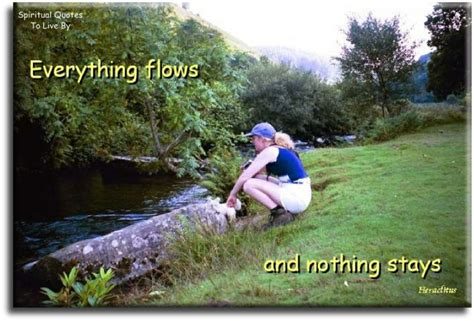 next tattoo heraclitus quot everything flows quot things i spiritual quotes to inspire and uplift