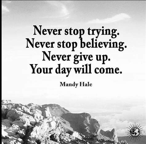 quotes about never giving up never give up quotes and sayings