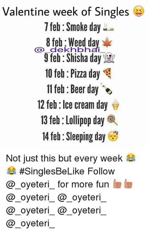 12th feb which day of week week of singles 7 feb smoke day 9 feb shisha day