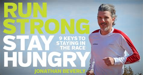 run strong stay hungry 9 to staying in the race books get jonathan beverly s new book free at the running event