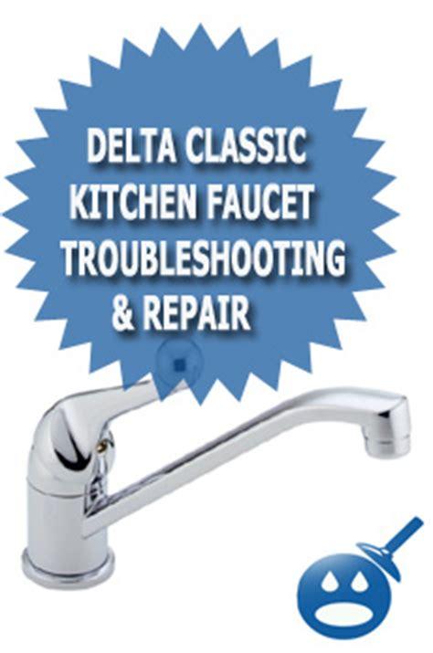 delta classic kitchen faucet troubleshooting repair