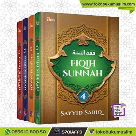 Fiqih Sunah By Syaiid Sabiq buku fiqih sunnah sayyid sabiq insan kamil