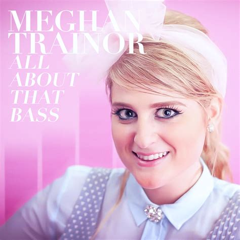 all about that bass usrc1140178 meghan trainor meghan trainor