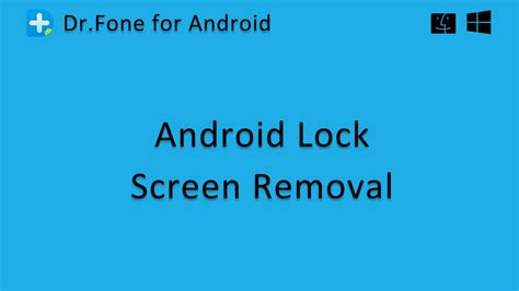 Android Lock Screen Removal dr fone android lock screen removal