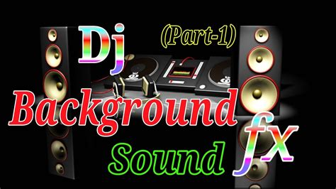 download youtube sound effects virtual dj sler sound effects pack free download dj