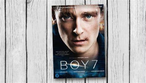 Boy 7 2015 Film Recensie Boy 7 De Film Coole Suggesties Voor Jongens