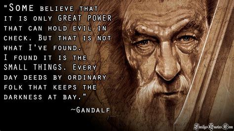 Gandalf Quotes 2 preach it gandalf