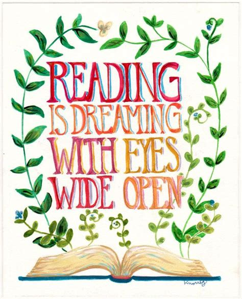 dreaming books 25 best reading quotes on quotes on reading