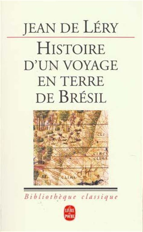 libro histoire dun voyage faict livre histoire d un voyage en terre de bresil jean de l 233 ry
