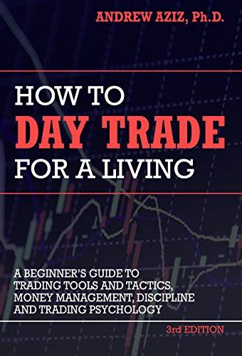 trading psychology the bible for traders books how to day trade for a living tools tactics money